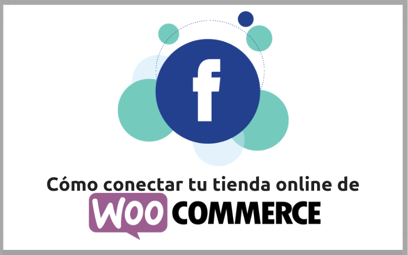 WooCommerce y Facebook